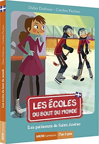 Les écoles du bout du monde - Les patineurs de Saint Arsène: Didier Dufresne