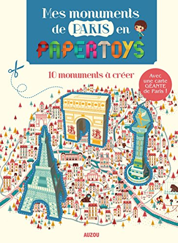 9782733824405: Mes monuments de paris en papertoys