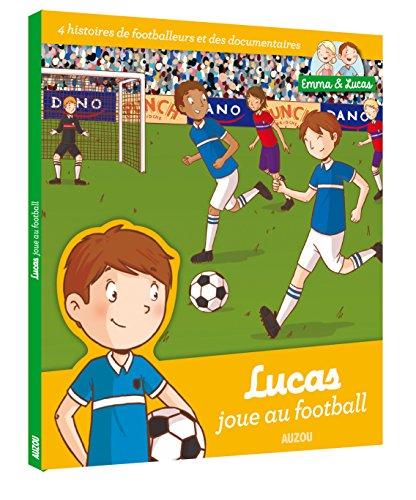 LUCAS JOUE AU FOOTBALL: MASTEAU CLEMENCE