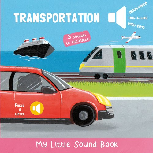 9782733825273: My Little Sound Book - Means of Transports (My Little Sound Books)