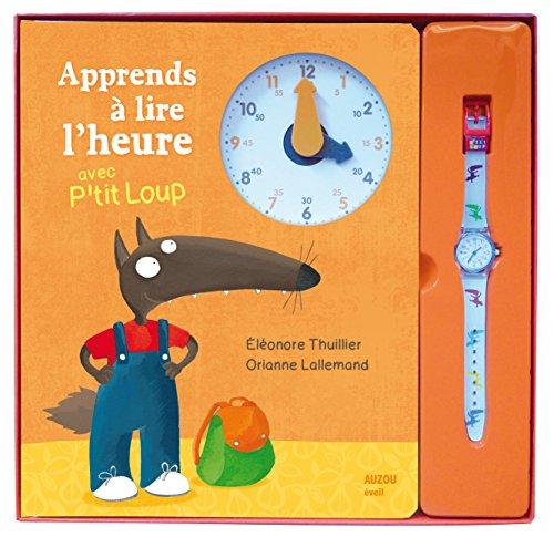 9782733825457: Coffret apprends à lire l'heure avec P'tit Loup : Avec une montre (Eveil)