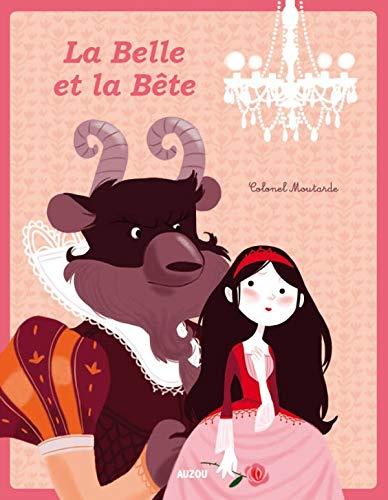 BELLE ET LA BÊTE (LA) N.É.: COLONEL MOUTARDE