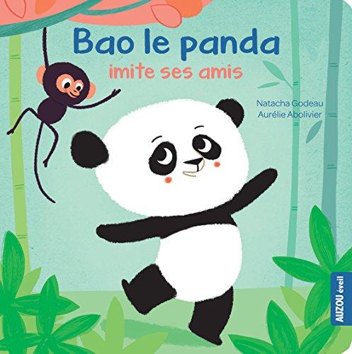 9782733827246: Bao le panda imite ses amis