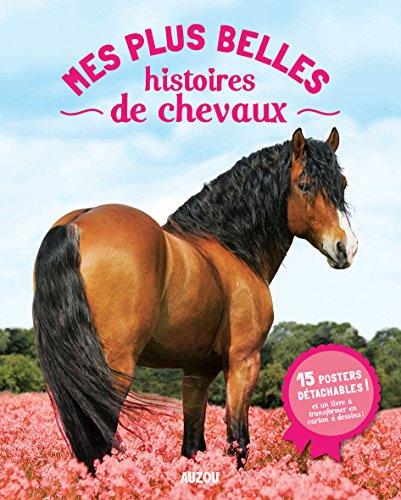 9782733828021: Mes plus belles histoires de chevaux