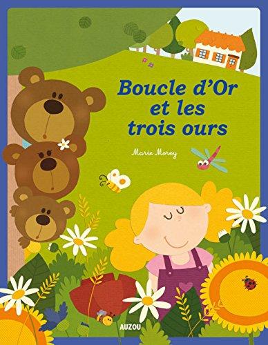 9782733828182: Boucle d'Or et les trois ours