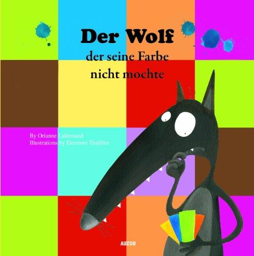 9782733828809: Der Wolf der seine Farbe nicht mochte