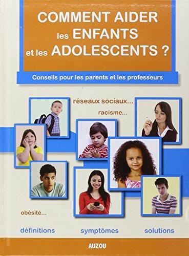 9782733829325: Comment aider les enfants et les adolescents ?