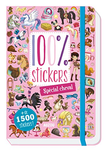 100 % STICKERS : SPÉCIAL CHEVAL: COLLECTIF