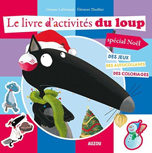 9782733830024: Mon livre d'activités du Loup, spécial Noël