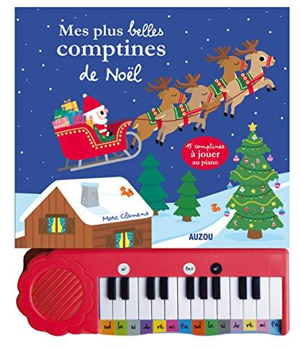 MES PLUS BELLES COMPTINES DE NOËL AU PIANO: CLAMENS MARC