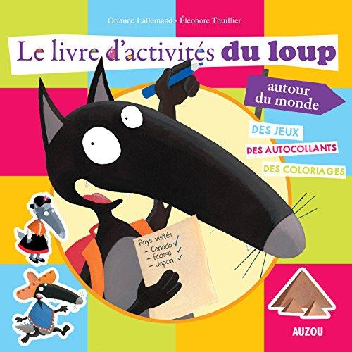 9782733832271: Le livre d'activites du Loup