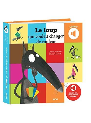 9782733832707: LE LOUP QUI VOULAIT CHANGER DE COULEUR (COLL. MES ALBUMS À ÉCOUTER)