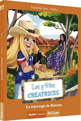 9782733833025: LES P'TITES CREATRICES - LE REPORTAGE DE MARIAM (COLL. PAS A PAS)