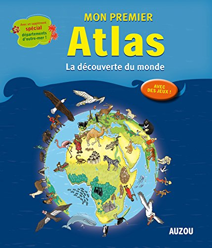 9782733834312: Mon Premier Atlas la Découverte du Monde Special Dom
