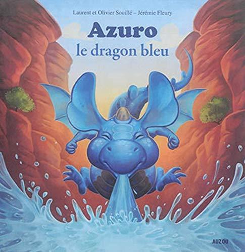 9782733834770: Azuro le dragon bleu (coll. mes ptits albums)