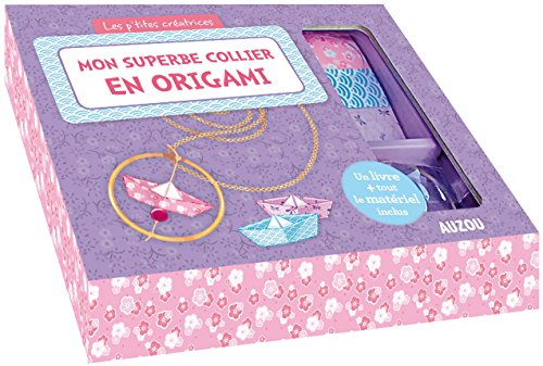 9782733835074: Mon superbe collier en origami avec Akiko