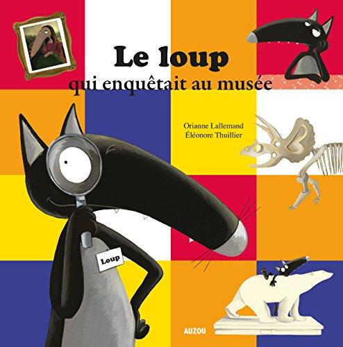 9782733839355: Le Loup qui enquêtait au musée (petit format)