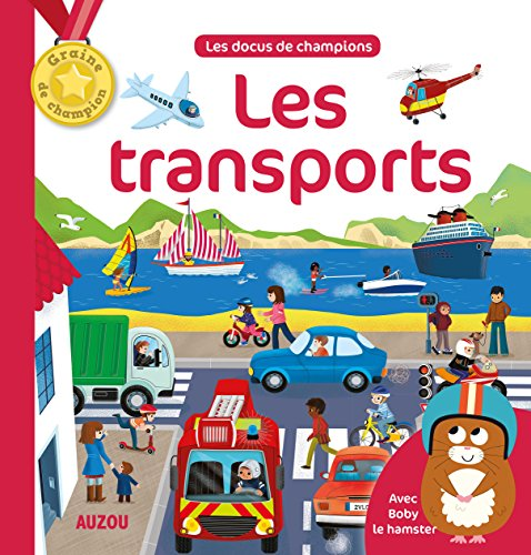 LES TRANSPORTS (Collection Mes docus de champion): Paris, Mathilde