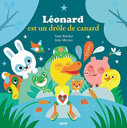 9782733841693: Mes p'tits albums - Léonard est un drôle de canard !