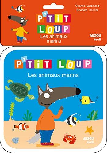 9782733842553: Les animaux marins : Livre de bain P'tit Loup