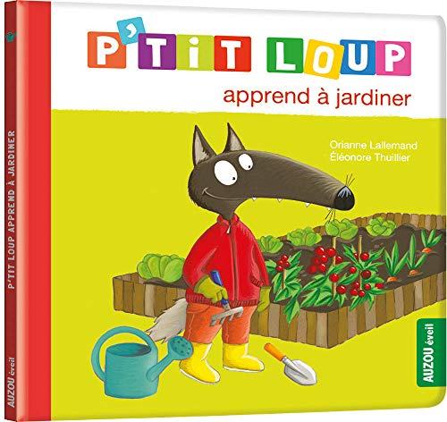 9782733855966: P'tit loup apprend à jardiner