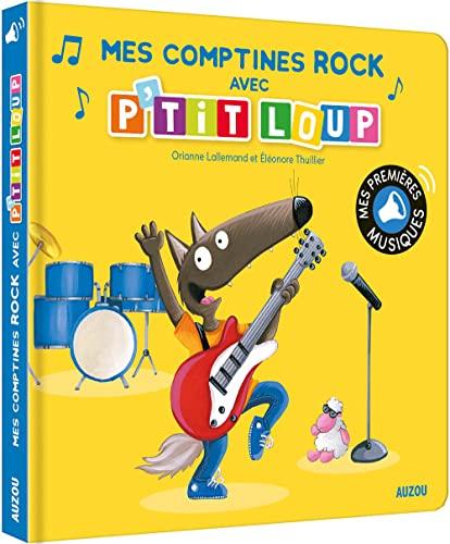 9782733870402: Mes comptines rock avec P'tit Loup