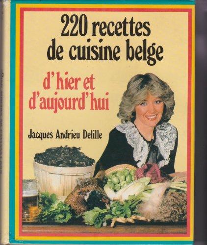 9782733900161 220 recettes de cuisine belge dhier et daujourd