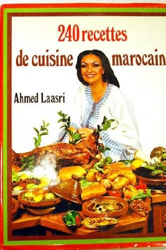 9782733900512: 240 recettes de cuisine marocaine