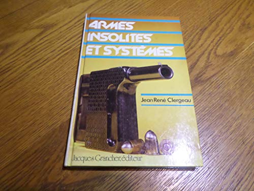 9782733900574: Armes insolites et systemes
