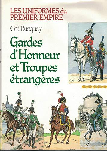 Les Uniformes de Premier Empire: Gardes d'Honneur: Bucquoy, Cdt. E.