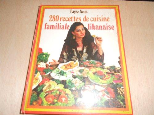 9782733900932: 280 RECETTES DE CUISINE FAMILIALE LIBANAISE