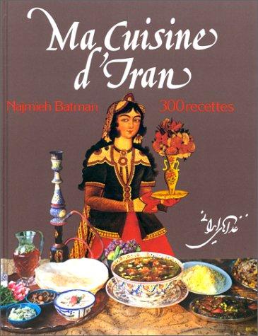 9782733901113: Ma Cuisine D'iran