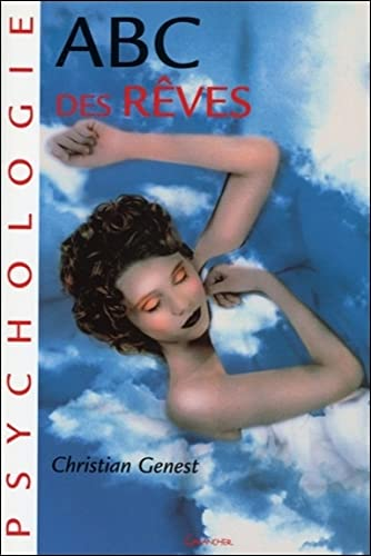 ABC des reves (French Edition): Christian Genest