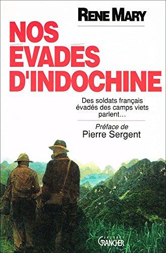 9782733903483: Nos evades d'Indochine