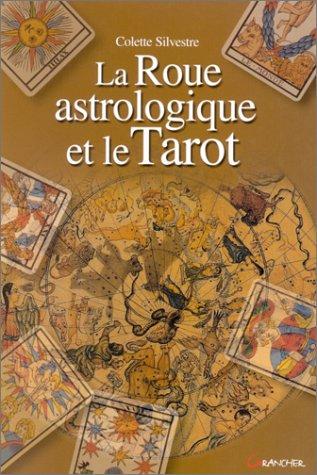 9782733903551: La roue astrologique et le tarot