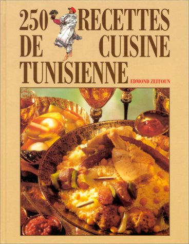 9782733903919: 250 RECETTES DE CUISINE TUNISIENNE