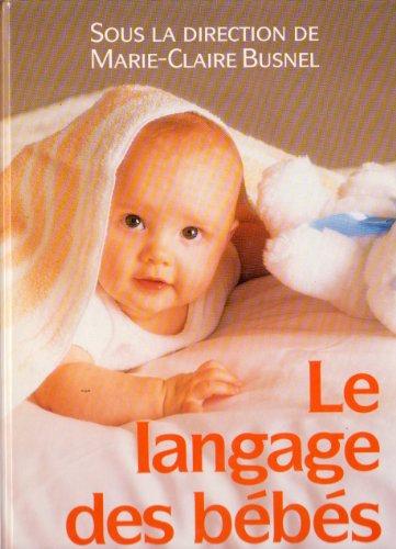 9782733903926: Le langage des bébés