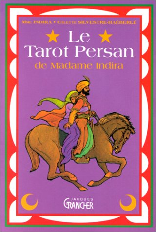 9782733904183: Le tarot persan de Madame Indira : Méthode d'interprétation