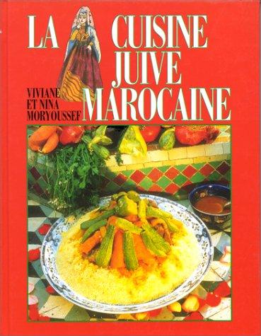 9782733904763: La cuisine juive marocaine