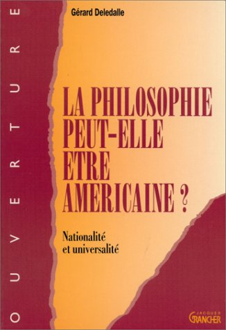 La philosophie peut-elle être américaine ?