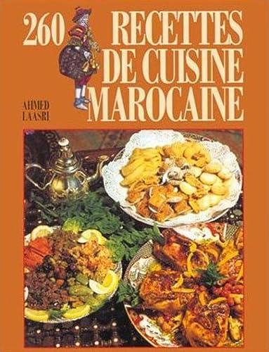 260 RECETTES DE CUISINE MAROCAINE: LAASRI AHMED