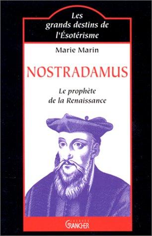 Nostradamus : Le Prophète de la Renaissance