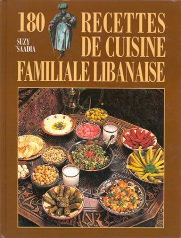 9782733905944: 180 recettes de cuisine familiale libanaise
