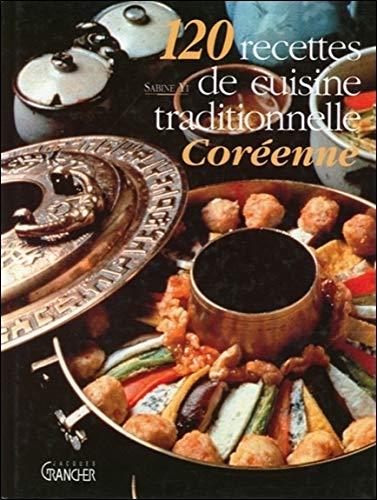 9782733906408: 120 recettes de cuisine traditionnelle Cor�enne