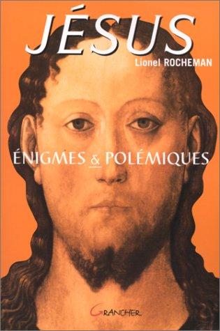 9782733906781: Jésus : énigmes et polémiques