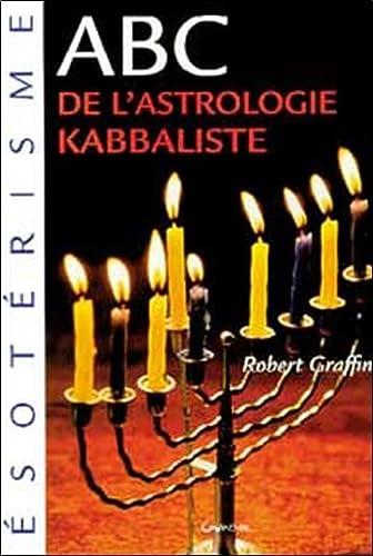 9782733906866: ABC de l'astrologie kabbaliste