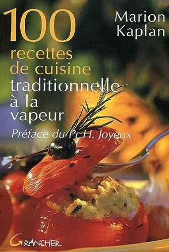 9782733907030: 100 recettes de cuisine traditionnelle
