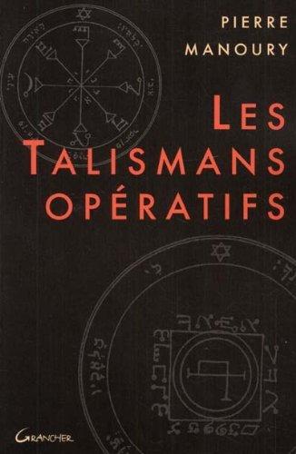 9782733907139: Les Talismans opératifs : techniques et pratiques de talismanie