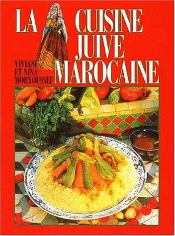 Moryoussef abebooks for Cuisine juive marocaine