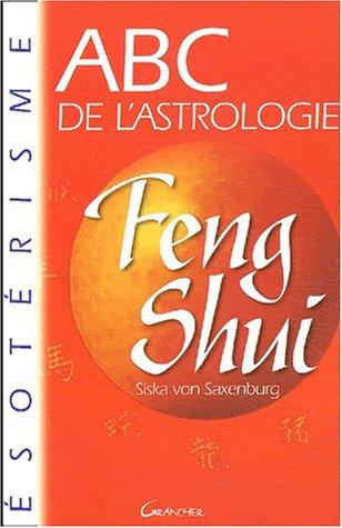 9782733907993: ABC de l'astrologie du Feng Shui